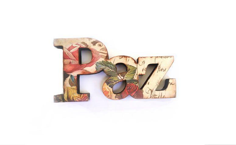 """Paz letra decorativa por R$ 45,00 no <a href=""""http://www.elo7.com.br/paz-letra-decorativa/dp/4CE53A#hsn=0&df=d&uso=o&smk=0&pso=up&osbt=b-o&ss=0&sv=0"""" target=""""_blank"""">Elo7</a>"""