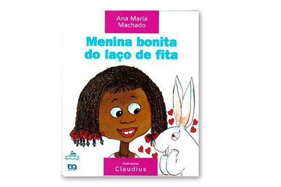 """<p>Menina bonita do laço de fita, de Ana Maria Machado por R$26,90 na <a href=""""http://www.atica.com.br/SitePages/Obra.aspx?cdObra=3553""""target=""""_blank""""> Ática</a></p>"""