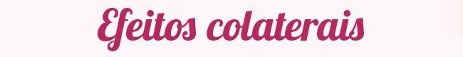 Efeitos colaterais dos anticoncepcionais
